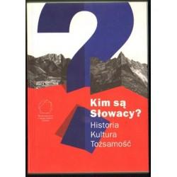 Jacek Purchla, Magda Vásáryová (red.) KIM SĄ SŁOWACY? HISTORIA - KULTURA - TOŻSAMOŚĆ [antykwariat]