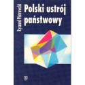 Ryszard Piotrowski POLSKI USTRÓJ PAŃSTWOWY [antykwariat]