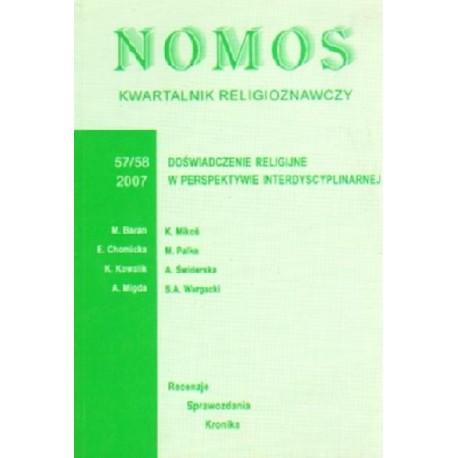 NOMOS. KWARTALNIK RELIGIOZNAWCZY. NR 57-58 (2007): DOŚWIADCZENIA RELIGIJNE W PERSPEKTYWIE INTERDYSCYPLINARNEJ