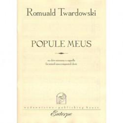POPULE MEUS NA CHÓR MIESZANY A CAPPELLA. PARTYTURA Romuald Twardowski