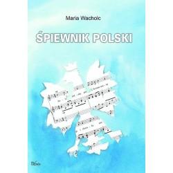 Maria Wacholc ŚPIEWNIK POLSKI [used book]