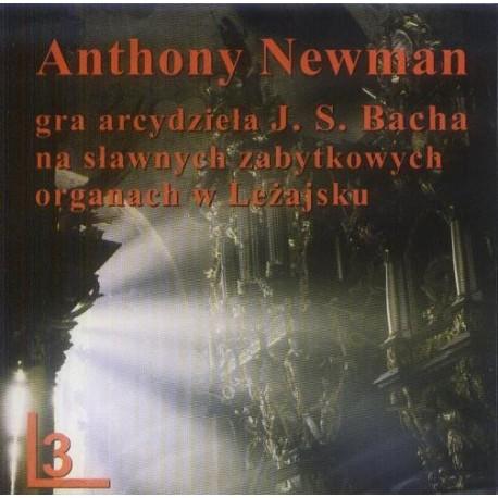 Anthony Newman GRA ARCYDZIEŁA J. S. BACHA NA SŁAWNYCH ZABYTKOWYCH ORGANACH W LEŻAJSKU CZ.3 [1CD]
