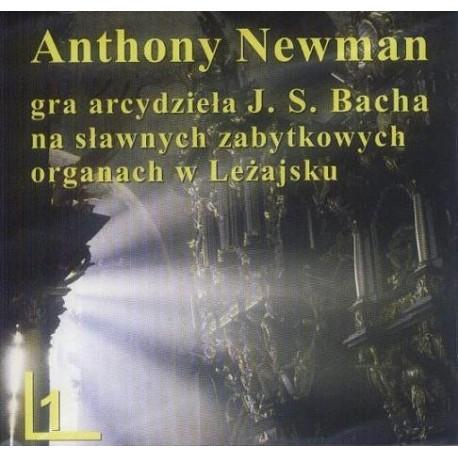 Anthony Newman GRA ARCYDZIEŁA J. S. BACHA NA SŁAWNYCH ZABYTKOWYCH ORGANACH W LEŻAJSKU CZ.1 [CD]