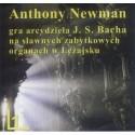 Anthony Newman GRA ARCYDZIEŁA J. S. BACHA NA SŁAWNYCH ZABYTKOWYCH ORGANACH W LEŻAJSKU CZ.1 [1CD]