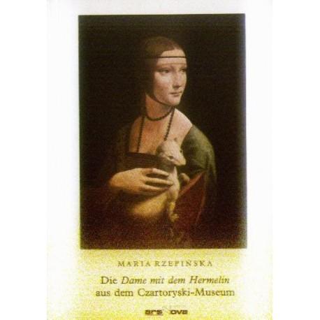 Maria Rzepińska DIE DAME MIT DEM HERMELIN AUS DEM CZARTORYSKI-MUSEUM