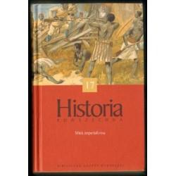 HISTORIA POWSZECHNA. TOM 17: WIEK IMPERIALIZMU [antykwariat]