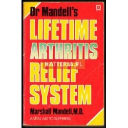 DR MANDELL'S LIFETIME ARTHRITIS RELIEF SYSTEM [antykwariat]