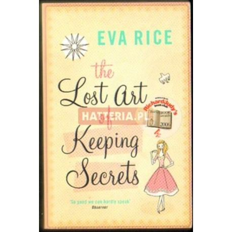Eva Rice THE LOST ART OF KEEPING SECRETS [antykwariat]