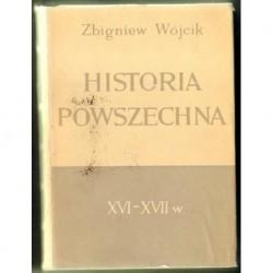 Zbigniew Wójcik HISTORIA POWSZECHNA XVI-XVII W. [antykwariat]