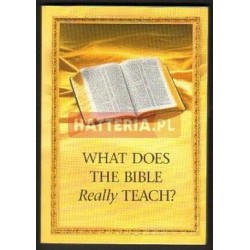 WHAT DOES THE BIBLE REALLY TEACH? [antykwariat]