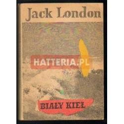 Jack London BIAŁY KIEŁ [antykwariat]