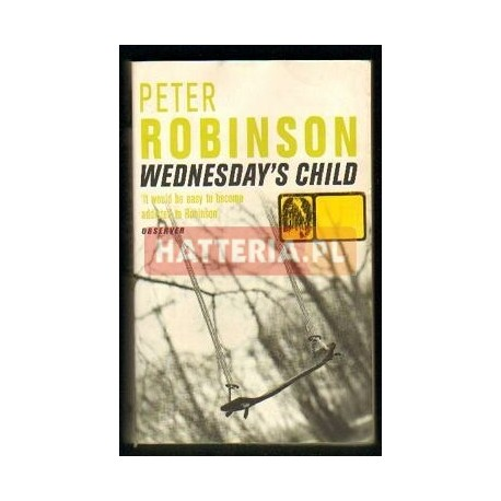 Peter Robinson WEDNESDAY'S CHILD [antykwariat]