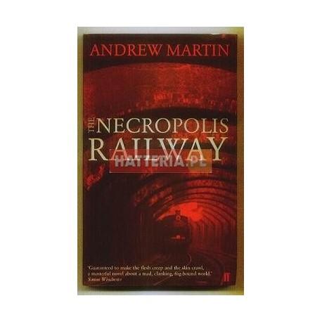 Andrew Martin THE NECROPOLIS RAILWAY [antykwariat]