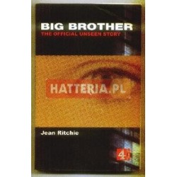 Jean Ritchie BIG BROTHER. THE OFFICIAL UNSEENSTORY [antykwariat]