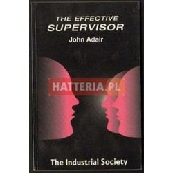 John Adair THE EFFECTIVE SUPERVISOR [antykwariat]