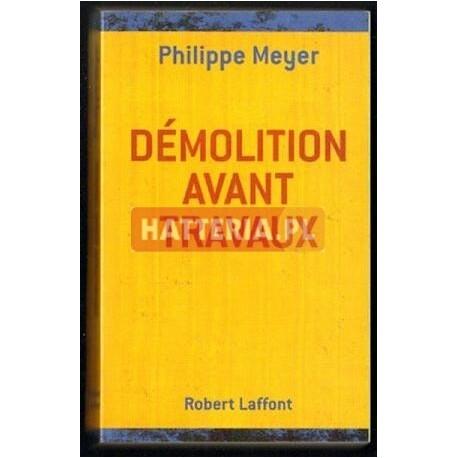 Philippe Meyer DEMOLITION AVANT TRAVAUX [antykwariat]