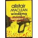 Alistair Maclean WIEDŹMA MORSKA [antykwariat]