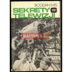 Bogdan Miś SEKRETY TELEWIZJI [antykwariat]