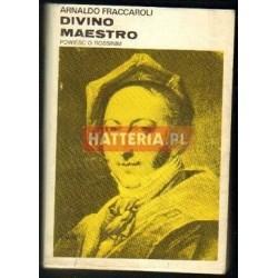Arnaldo Fraccaroli DIVINO MAESTRO. POWIEŚĆ O ROSSINIM [antykwariat]