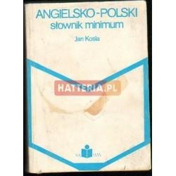 Jan Kośla ANGIELSKO-POLSKI SŁOWNIK MINIMUM [antykwariat]