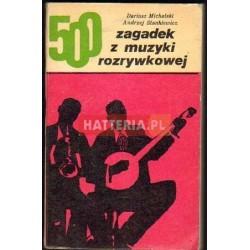 Dariusz Michalski, Andrzej Stankiewicz 500 ZAGADEK Z MUZYKI ROZRYWKOWEJ [antykwariat]