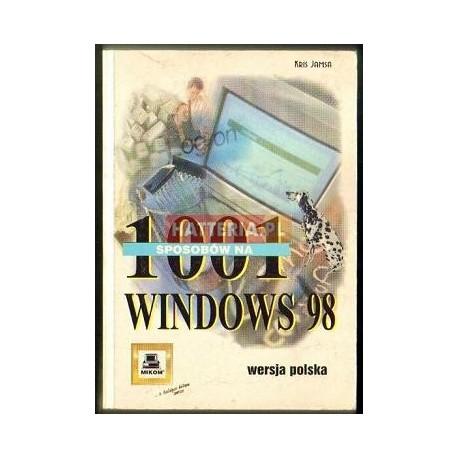 Kris Jamsa 1001 SPOSOBÓW NA WINDOWS 98 [antykwariat]