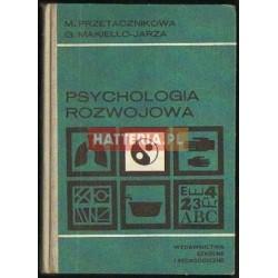 Maria Przetacznikowa, Grażyna Makiełło-Jarża PSYCHOLOGIA ROZWOJOWA [antykwariat]