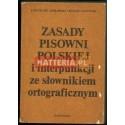 Stanisław Jodłowski, Witold Taszycki ZASADY PISOWNI POLSKIEJ I INTERPUNKCJI ZE SŁOWNIKIEM ORTOGRAFICZNYM [antykwariat]