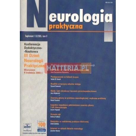 NEUROLOGIA PRAKTYCZNA. SUPLEMENT 1/3/2005. TOM 5 [antykwariat]