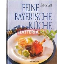 Andreas Geitl FEINE BAYERISCHE KUCHE [antykwariat]