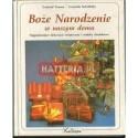 Gertrud Teusen, Cornelia Netolitzky BOŻE NARODZENIE W NASZYM DOMU [antykwariat]