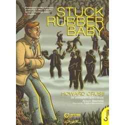 Howard Cruse STUCK RUBBER BABY