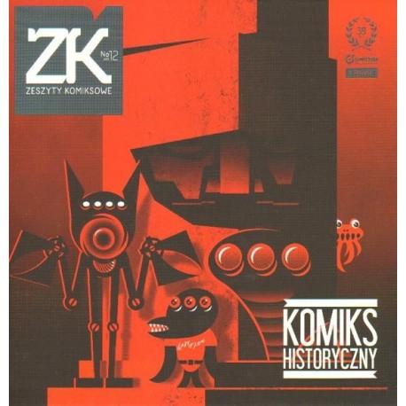 ZESZYTY KOMIKSOWE. NR 12 (WRZESIEŃ 2011): KOMIKS HISTORYCZNY