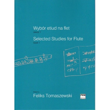 Feliks Tomaszewski (ed.) SELECTED STUDIES FOR FLUTE. BOOK 1
