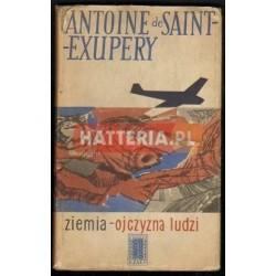Antoine de Saint-Exupery ZIEMIA - OJCZYZNA LUDZI [antykwariat]