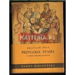 Bolesław Prus PRZYGODA STASIA I INNE OPOWIADANIA [antykwariat]