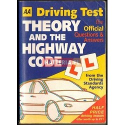 AA DRIVING TEST: THEORY AND THE HIGHWAY CODE. THE OFFICIAL QUESTIONS AND ANSWERS [antykwariat]