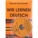 Henryk Domińczak WIR LERNEN DEUTSCH (Z PŁYTĄ CD)