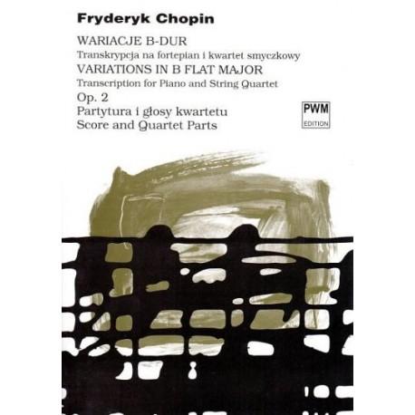 Fryderyk Chopin WARIACJE B-DUR OP.2 TRANSKRYPCJA NA FORTEPIAN I KWARTET SMYCZKOWY
