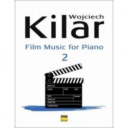 Wojciech Kilar MUZYKA FILMOWA NA FORTEPIAN. ZESZYT 2
