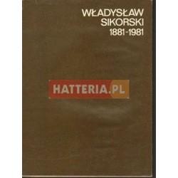 WŁADYSŁAW SIKORSKI 1881-1981 [antykwariat]