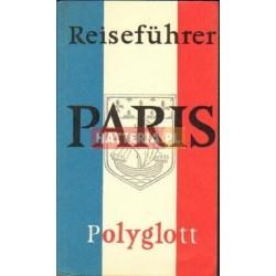POLYGLOTT - REISEFUHRER. PARIS [antykwariat]