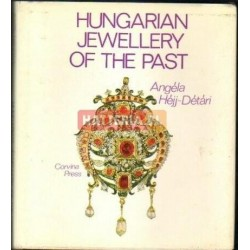 Angela Hejj-Detari HUNGARIAN JEWELLERY OF THE PAST [antykwariat]