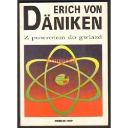 Erich von Daniken Z POWROTEM DO GWIAZD [antykwariat]