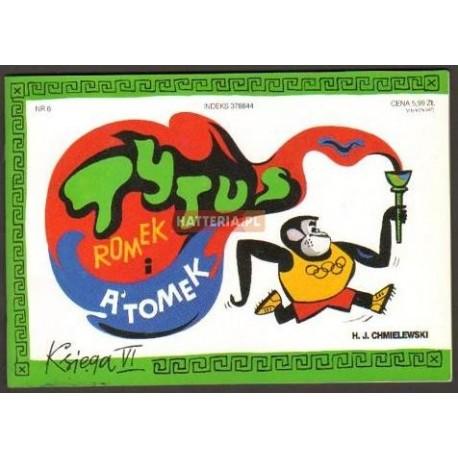 Henryk J. Chmielewski TYTUS, ROMEK I A'TOMEK. KSIĘGA VI [antykwariat]