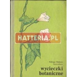 Jadwiga i Tadeusz Gorczyńscy WYCIECZKI BOTANICZNE [antykwariat]