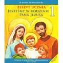 Władysław Kubik SJ (red.) JESTEŚMY W RODZINIE PANA JEZUSA - ZESZYT UCZNIA. ĆWICZENIA DO RELIGII DLA KLASY I SZKOŁY PODSTAWOWEJ