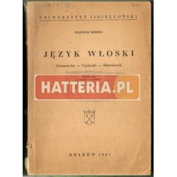 Wojciech Meisels JĘZYK WŁOSKI. GRAMATYKA, CZYTANKI, SŁOWNICZEK [antykwariat]