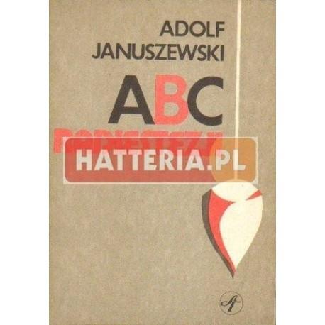 Adolf Januszewski ABC RADIESTEZJI [antykwariat]