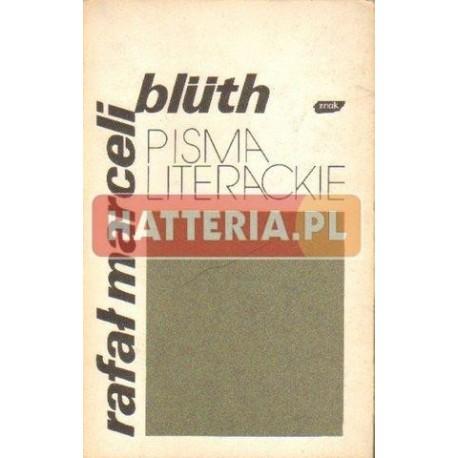 Rafał Marceli Bluth PISMA LITERACKIE [antykwariat]